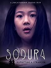 Sodura: Expecting A Stranger