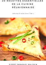 20 Recettes Essentielles De la Cuisine Réunionnaise (Les minis livres t. 3)