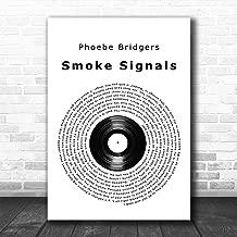 Smoke Signals Vinyl Record Song Lyric Art Music Quote Gift Poster Print