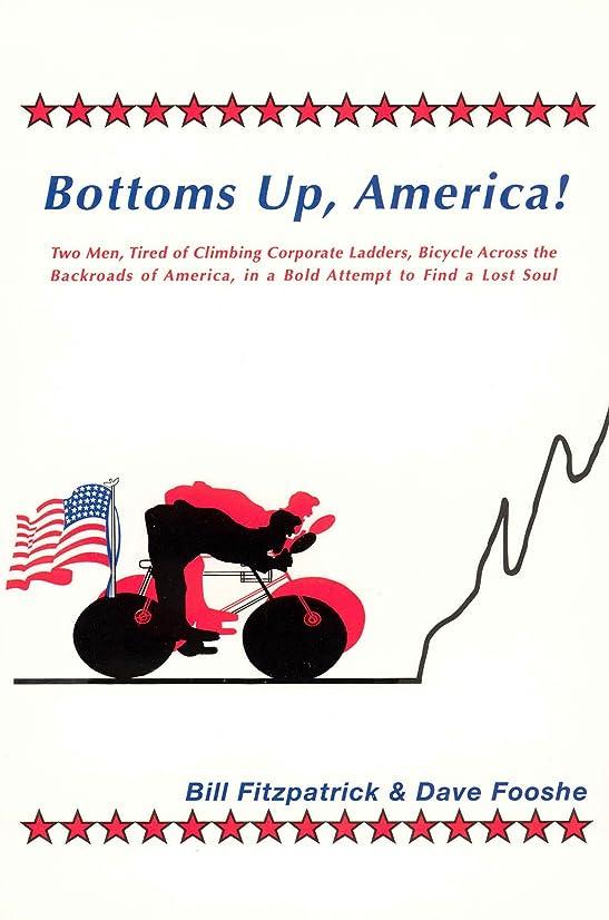 アグネスグレイ毎回凍ったBottoms Up, America! (English Edition)