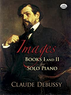 Images: Books I and II for Solo Piano (Dover Music for Piano