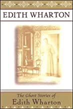 The Ghost Stories of Edith Wharton (English Edition)