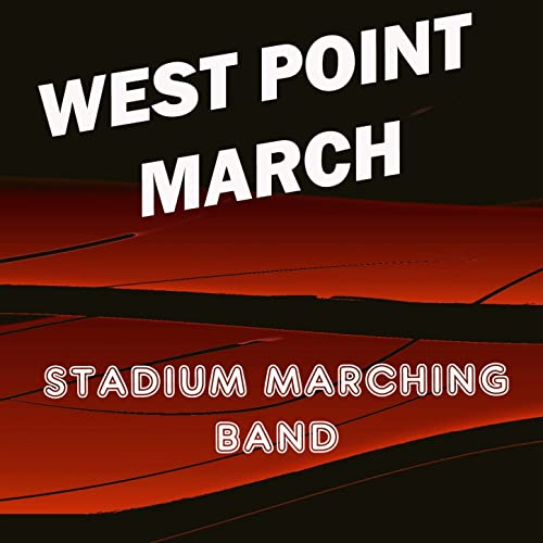 Offical West Point March (Army Black Knights Fight Song