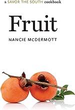 Fruit: a Savor the South® cookbook (Savor the South Cookbooks)