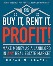 Buy It, Rent It, Profit! (Updated Edition): Make Money as a Landlord in ANY Real Estate Market PDF