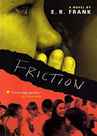 Friction (Richard Jackson Books (Simon Pulse)) by E. R. Frank (26-Oct-2004) Paperback