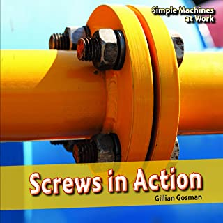 Screws in Action