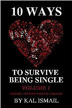 10 WAYS TO SURVIVE BEING SINGLE: VOLUME ONE
