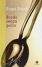 Brodo senza pollo (Diaspora)