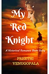 My Red Knight: A short Lovestory from the Colonial Era Kindle Edition