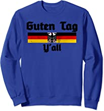 Deutschland German Flag & Eagle Oktoberfest Guten Tag Y'all Sweatshirt