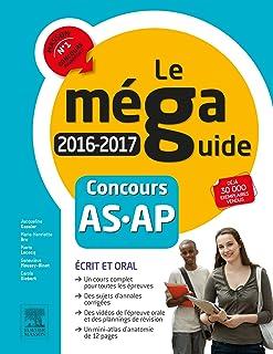 Méga Guide 2016-2017 - Concours Aide-soignant et Auxiliaire de puériculture: Avec planning de révision et vidéos d'entretiens avec le jury (Hors collection)