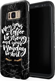 Glitbit Compatible with Samsung Galaxy S8 Case May Your Coffee Be Strong and Your Monday Be Short Inspirational Motivational Quotes Coffe Shockproof Dual Layer Hard Shell + Silicone Protective Cover