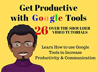 Get Productive with Google Tools