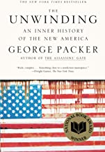 The Unwinding: An Inner History of the New America PDF