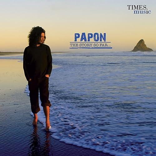 Baarish ki boondein papon-the story so far (mp3 and video.
