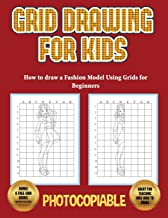 How to draw a Fashion Model Using Grids for Beginners (Grid Drawing for Kids): Use grids and learn how to draw fashion girls and fashion model figures, with realistic fashion dresses step by step.