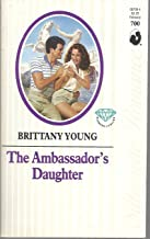 The Ambassador's Daughter (Silhouette Romance #700)