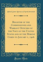 Register of the Commissioned and Warrant Officers of the Navy of the United States and of the Marine Corps to January 1, 1...