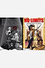 No Limits: Fuck Me Harder Society: Its A Secret Society All We Ask is Trust Kindle Edition