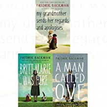 Fredrik Backman 3 Books Collection Bundle (A Man Called Ove, My Grandmother Sends Her Regards and Apologises, Britt-Marie Was Here)
