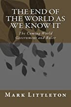 The End of the World As We Know It (End Times Series)