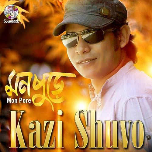 Mon Pore (2020) kazi Shuvo Bangla Mixed Album Download