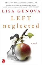 Best left neglected lisa genova Reviews