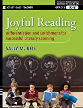 Joyful Reading : Differentiation and Enrichment for Successful Literacy Learning, Grades K-8