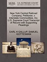New York Central Railroad Company, Petitioner, V. Interstate Commodities, Inc. U.S. Supreme Court Transcript of Record with Supporting Pleadings