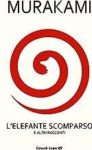 Permalink to L'elefante scomparso: e altri racconti (Super ET) PDF