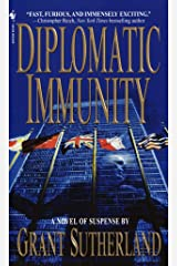 Diplomatic Immunity: A Novel Kindle Edition