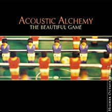 the beautiful game acoustic alchemy