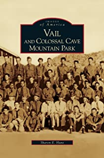 Vail and Colossal Cave Mountain Park
