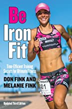 Be IronFit: Time-Efficient Training Secrets for Ultimate Fitness, 3rd Edition