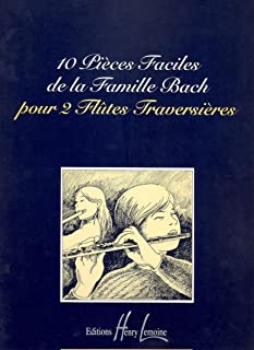 10 Pieces faciles de la famille Bach (Flute Duet) (10 Easy pieces of the Bach family)