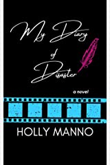 My Diary of Disaster Kindle Edition