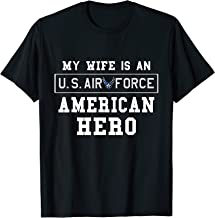 Mens My Wife Is An American Hero US AIR FORCE Tee Proud Husband