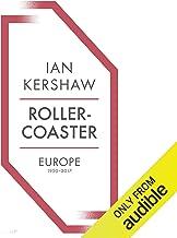 Rollercoaster: Europe, 1950-2017
