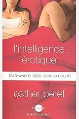 L'Intelligence érotique (Réponses) (French Edition) Kindle Edition