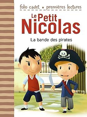 Le Petit Nicolas (Tome 12) - La bande des pirates: D'après l'oeuvre de René Goscinny et Jean-Jacques Sempé: D'après l'œuvre de René Goscinny et Jean-Jacques Sempé (French Edition)