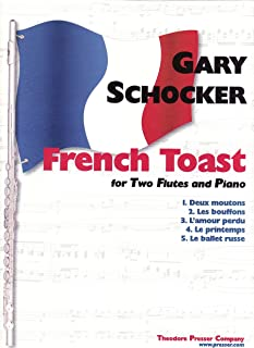French Toast: For Two Flutes and Piano
