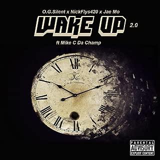 Wake up 2.0 (feat. Mike C da Champ) [Explicit]