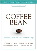 The Coffee Bean: A Simple Lesson to Create Positive Change PDF