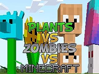 Clip: Plants vs Zombies vs Minecraft