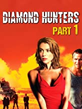 Diamond Hunters - Part 1
