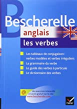Bescherelle Anglais - Les Verbes (French and English Edition)