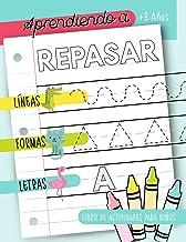 Aprendiendo a repasar: Líneas Formas Letras: Libro de actividades para niños: +3 años: Un cuaderno de actividades infantiles para aprender a repasar ... y educación infantil (Spanish Edition)