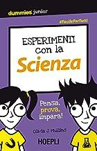 Scaricare Libri Esperimenti con la scienza: Pensa, prova, impara! PDF
