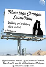 Marriage Changes Everything
